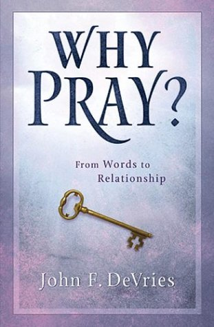 why-pray-40-days-from-words-to-relationship