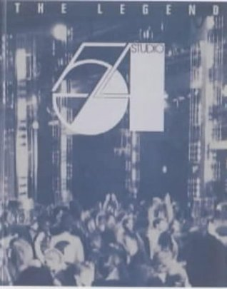 Studio 54: The Legend