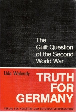 Truth for Germany: The Guilt Question of the Second World War