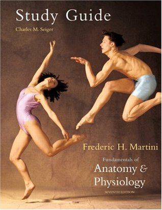 Fundamentals of Anatomy & Physiology -- Study Guide