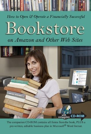 How to Open & Operate a Financially Successful Bookstore on Amazon and Other Web Sites: With Companion CD-ROM