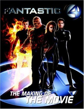 Fantastic Four: The Making of the Movie
