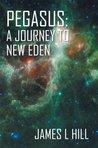 Pegasus: A Journey To New Eden