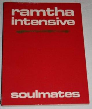 Ramtha Intensive: Soulmates