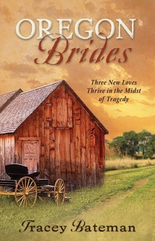 Oregon Brides by Tracey Bateman