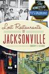 Lost Restaurants of Jacksonville (American Palate)