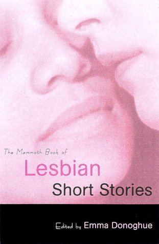 The Mammoth Book of Lesbian Short Stories