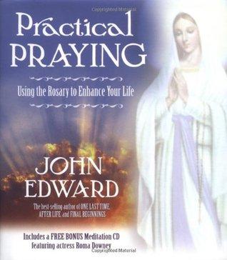 Practical Praying by John Edward