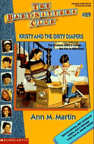 Kristy and the Dirty Diapers (The Baby-Sitters Club, #89)