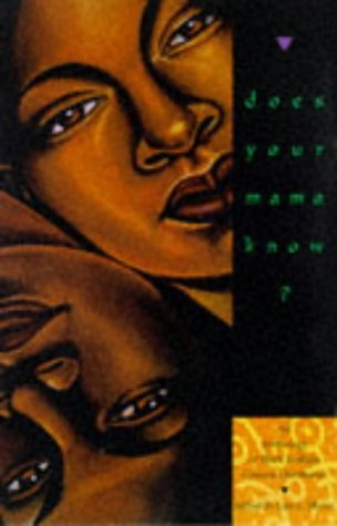 Does Your Mama Know?: An Anthology of Black Lesbian Coming Out Stories