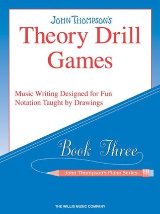 Theory Drill Games : Book Three - John Thompson's Piano Series