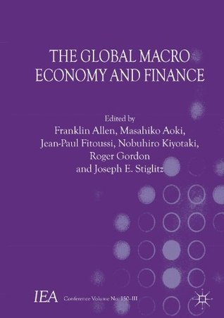 The Global Macro Economy and Finance (International Economic Association)