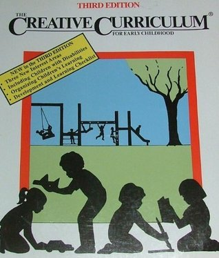 The Creative Curriculum For Early Childhood By Diane