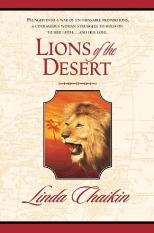 Lions of the Desert by Linda Lee Chaikin
