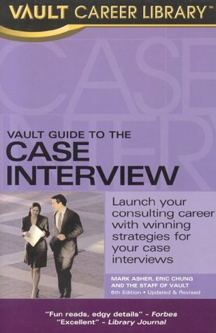 The Vault Guide to the Case Interview