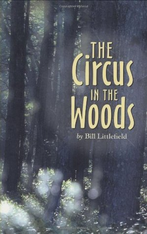 The Circus in the Woods