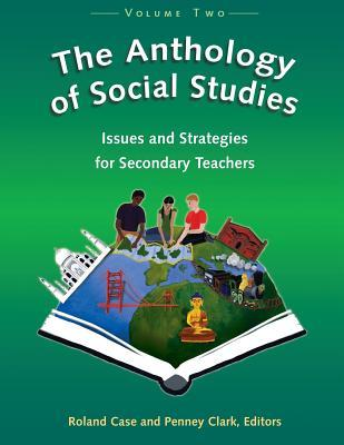 The Anthology Of Social Studies by Roland Case