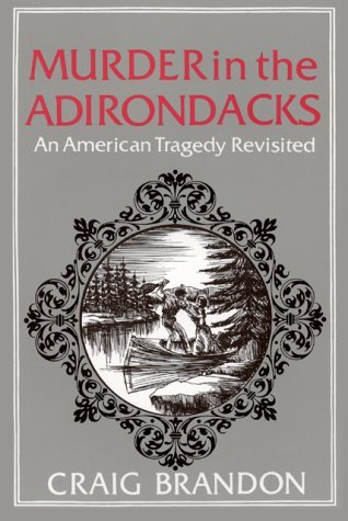 Murder in the Adirondacks by Craig Brandon