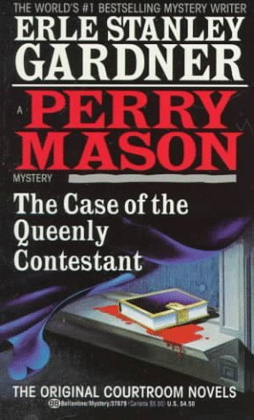 The Case of the Queenly Contestant by Erle Stanley Gardner