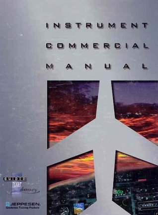 Instrument Commercial Manual (updated ed)/JS314520 by Jeppesen Sanderson