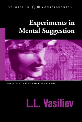 experiments-in-mental-suggestion-studies-in-consciousness
