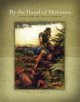 By the Hand of Mormon: Scenes from the Land of Promise Libros gratis en el Reino Unido para descargar