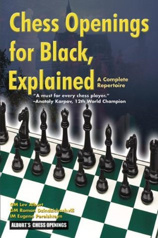 Chess Openings for Black, Explained: A Complete Repertoire