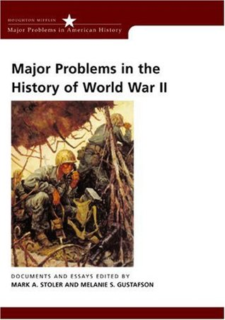 major problems in the history of world war ii documents and  20120690