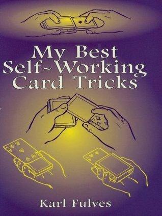 My Best Self-Working Card Tricks (Dover Magic Books)