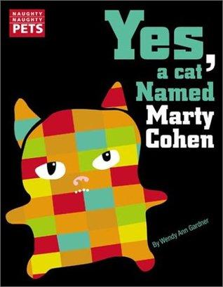 Naughty Naughty Pets by Wendy Ann Gardner