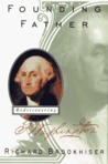 Founding Father by Richard Brookhiser