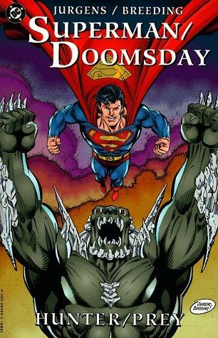 Superman/Doomsday: Hunter/Prey