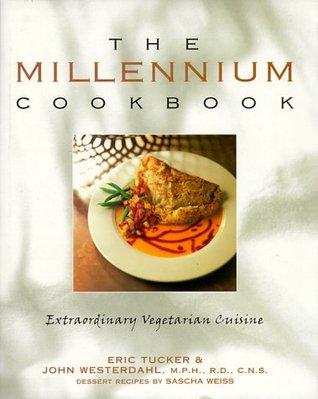 Millennium Cookbook: Extraordinary Vegetarian Cuisine