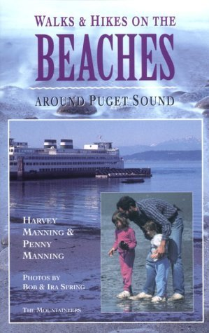 Walks and Hikes on the Beaches Around Puget Sound (Walks and Hikes Series) VI