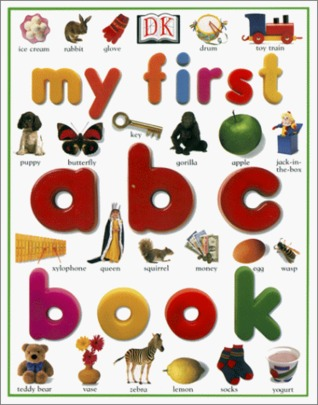 My First Abc Book (My First (Big Books Dorling Kindersley))