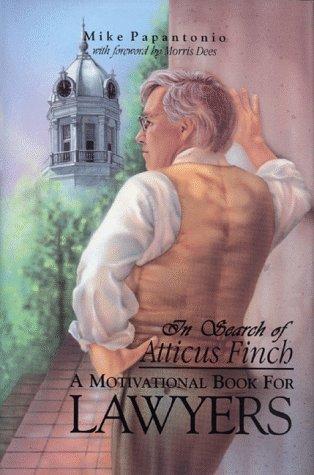 In Search of Atticus Finch