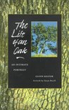 Life of an Oak, The: An Intimate Portrait
