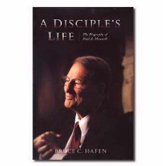 A Disciple's Life by Bruce C. Hafen