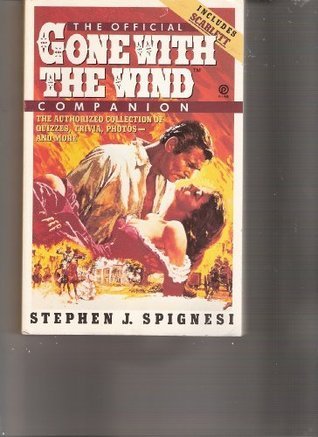The Official Gone with the Wind Companion: The Authorized Collection of Quizzes, Trivia, Photos--And More