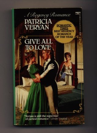 Give All to Love by Patricia Veryan