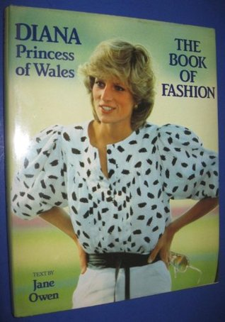 Diana Princess Of Wales The Book Of Fashion