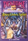 Along Came A Spider (Deadtime Stories #3)