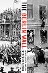 The Berlin Wall: ...