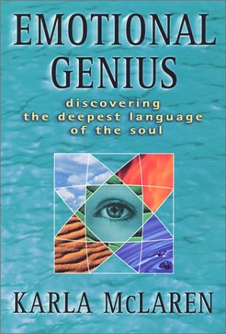 Emotional Genius : Discovering the Deepest Language of the Soul 978-0965658348 MOBI FB2