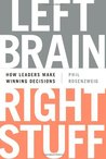 Left Brain, Right Stuff by Philip M. Rosenzweig
