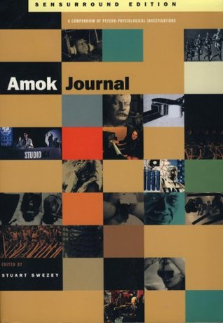 Amok Journal Sensurround Edition by Stewart Swezey