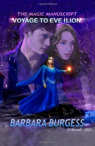 Voyage to Eve Ilion (The Magic Manuscript #1)