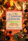 A Victorian Grimoire: Romance - Enchantment - Magic