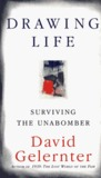 Drawing Life: Surviving the Unabomber