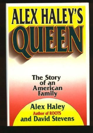 Alex Haley's Queen by Alex Haley